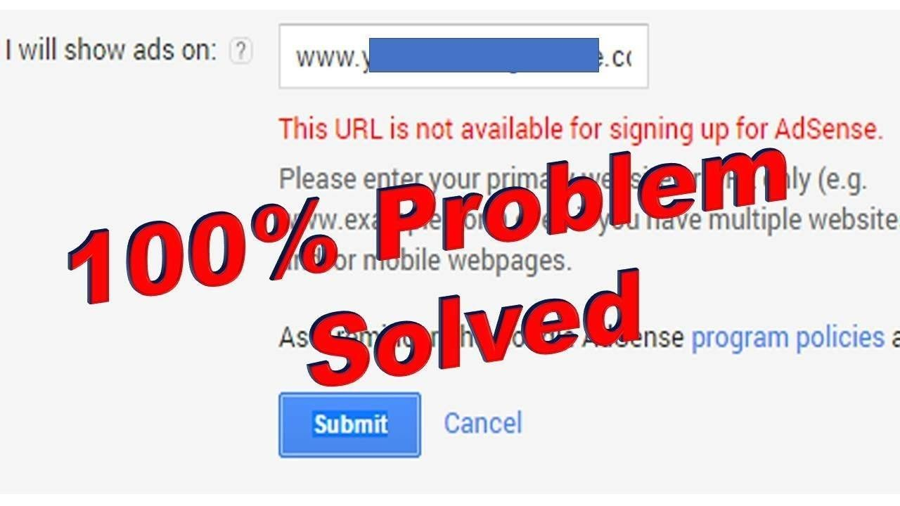 This URL is not available for signing up for AdSense error message